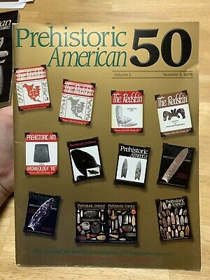 PREHISTORIC American 2016 No 4 Vol L GIRS Artifacts 50th Anniversary Issue