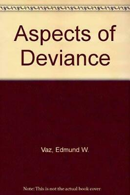 Aspects of Deviance,Edmund W. Vaz