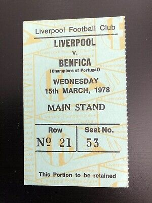 LIVERPOOL v Benfica. ORIGINAL TICKET EUROPEAN CUP - 15 MARCH 1978