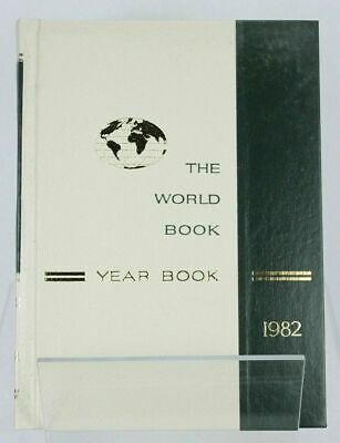 World Book Encyclopedia 1982 Yearbook Hardcover History (Review of Year 1981)