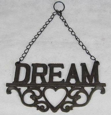 French Provincial/ Country Cottage Cast Iron - DREAM - Sign on Chain
