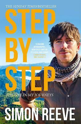 Step By Step: The Sunday Times Bestseller by Simon Reeve Paperback Book Free Shi