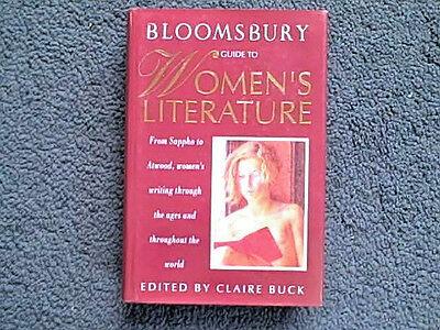 Bloomsbury Guide To Women's Literature Edited  By Claire Buck