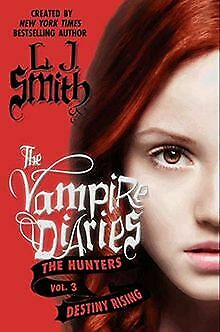 The Vampire Diaries: The Hunters: Destiny Rising vo... | Buch | Zustand sehr gut