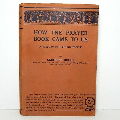 Vintage 1928 How the Prayer Book Came to Us: A History for Young People 1st ed