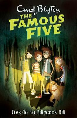 Five Go To Billycock Hill: Book 16 (Famous Five), Blyton, Enid, New,