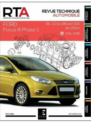 REVUE TECHNIQUE FORD FOCUS III Phase 1 (2011-2015) - RTA 829 / 9791028306267