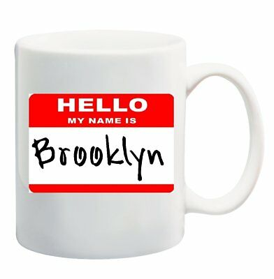 HELLO MY NAME IS BROOKLYN - Coffee Tea Mug Cup 11 ounce New York City NYC 718