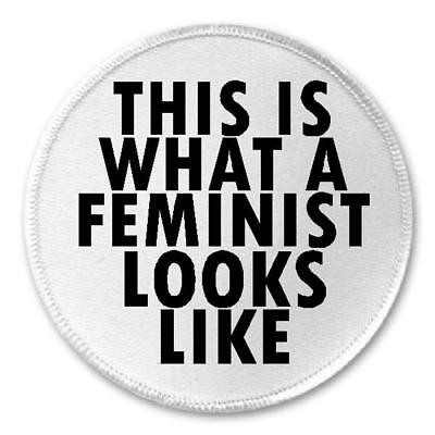 """This Is What A Feminist Looks Like - 3"""" Circle Sew / Iron On Patch Feminism Gift"""
