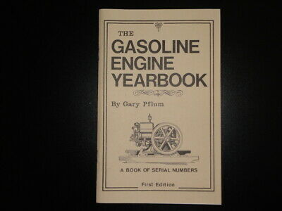 The Gasoline Engine Yearbook. Hit & Miss Engine Serial Numbers IH JD Fairbanks