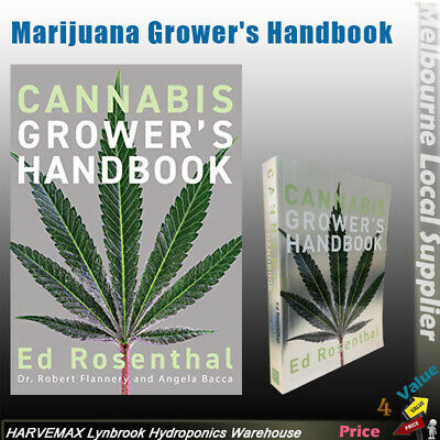 Marijuana Grower's Handbook Ed Rosenthal's Complete Guide for Medical Hydroponic