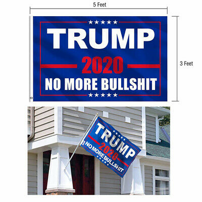 "3X5"" Fly MAGA Flag Donald Trump 2020 Flag No More Bullshit  Banner Flag US Stock"