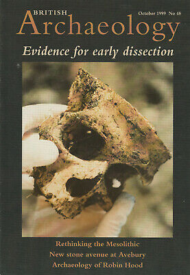 BRITISH ARCHAEOLOGY Magazine October 1999 - Evidence For Early Dissection