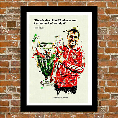 Nottingham Forest Brian Clough Quote - Framed Art Print!