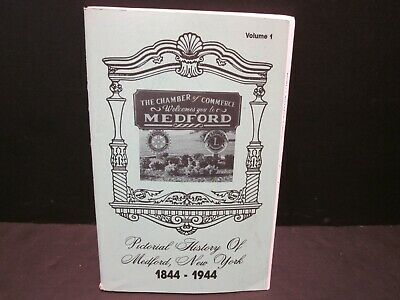 Pictorial History Of Medford New York 1844 - 1944 Long Island History Book