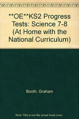 **OE**KS2 Progress Tests: Science 7-8 (At Home with the National Curriculum),Gr