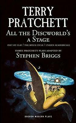 All the Discworld's a Stage: Three Terry Pratchett Plays - 'Unseen Academicals',