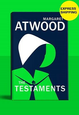 The Testaments: The Sequel to The Handmaid's Tale Margaret Atwood