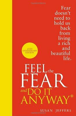 Feel The Fear And Do It Anyway,Susan Jeffers- 9780091947446