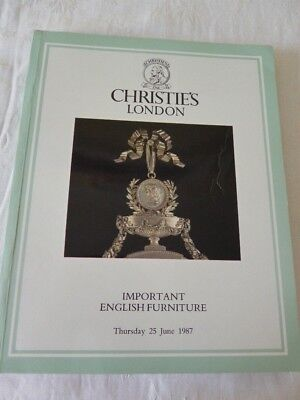 Christies London Auction Catalogue. Important English Furniture. 25th June 1987