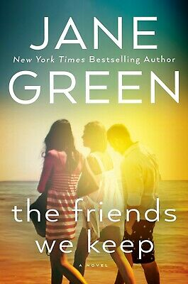 The Friends We Keep by Jane Green (EPUB&PDF&MOBI) Full version