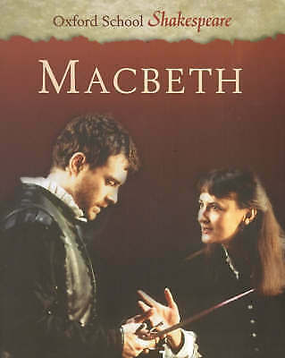 Macbeth (Oxford School Shakespeare) by William Shakespeare, Paperback Used Book,