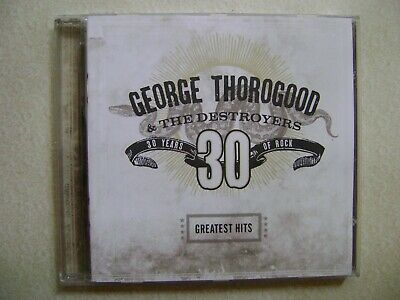 George Thorogood & The Destroyers Cd - 16 Greatest Hits - 30 Years Classic Rock!