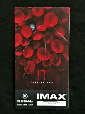 It Movie Chapter 2 IMAX Regal Collectible Ticket ! 6 Out Of 1,000 !