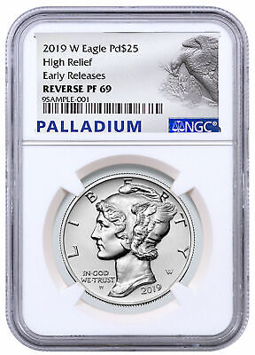 2019 W 1 oz HR Palladium Eagle Reverse Proof $25 NGC PF69 ER PRESALE SKU59099