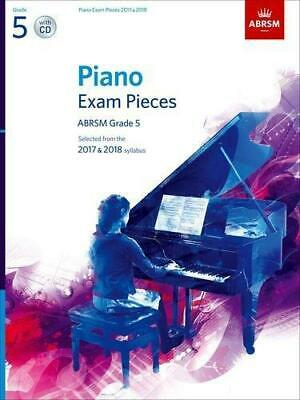 Piano Exam Pieces 2017 & 2018, ABRSM Grade 5, with CD: Selected from the 2017 &