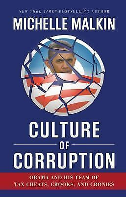 Culture of Corruption by Michelle Malkin (2009, HC, 1st/2nd)