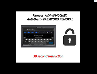 PASSWORD//UNLOCK REMOVAL FOR PIONEER AVIC-7000NEX AND PIONEER AVIC-8000NEX