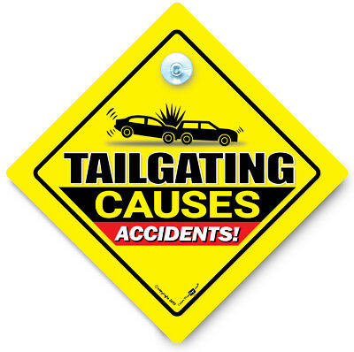 TAILGATING Causes Accidents Car Sign, Suction Cup Sign, Baby On Board Sign Style