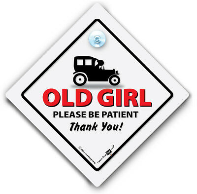 Old Girl Car Sign, Elderly Driver Sign, Old Age Pensioner Suction Cup Car Sign