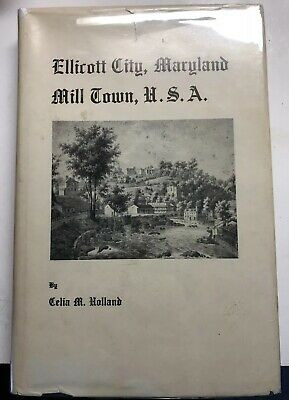 Rare 1970 1st Ed Ellicott City Maryland Historically Mill Town Limited Edition