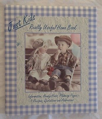 Just Kids...Really Useful Home Book