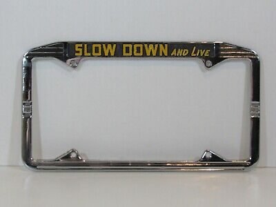 Art Deco Slow Down And Live License Plate Frame Metal Chrome heavy