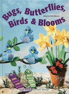 Bugs Butterflies Birds & Blooms ~ 75+ Projects plastic canvas pattern book