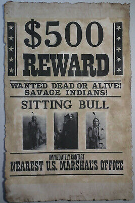 Vintage Look 11X17 OLD WEST SITTING BULL Wanted Poster Hand Antiqued KDAshley