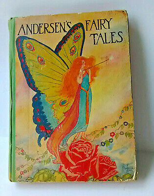 Vintage book children's 'Andersen's Fairy Tales', fairy queen cover, 1926 illust