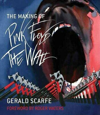 The Making of Pink Floyd: The Wall by Gerald Scarfe 9780306819971 | Brand New