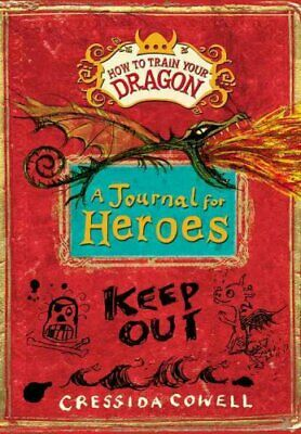 How to Train Your Dragon: A Journal for Heroes by Cressida Cowell 9780316307437