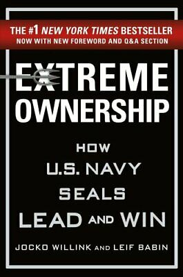 Extreme Ownership How U.S. Navy Seals Lead and Win 9781250183866 | Brand New