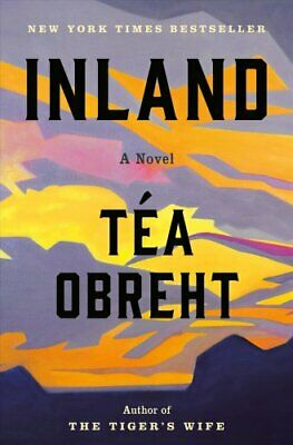 Inland by Tea Obreht 9780812992861 | Brand New | Free US Shipping