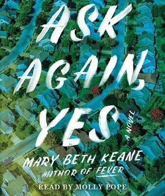 Ask Again, Yes by Mary Beth Keane 9781508297833 | Brand New | Free US Shipping