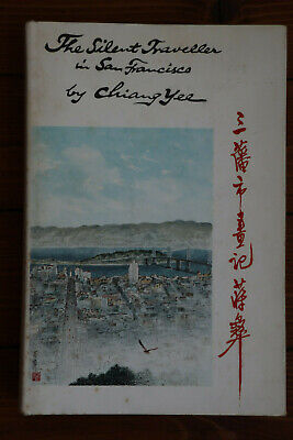 Chiang Yee - The Silent Traveller in San Francisco - 1st edition 1964