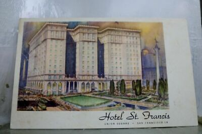 California CA San Francisco Hotel St Francis Union Square Postcard Old Vintage