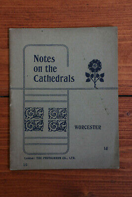 Notes on the Cathedrals - WORCESTER -1903