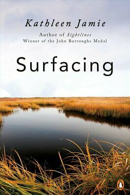 Surfacing by Kathleen Jamie 9780143134459 | Brand New | Free US Shipping