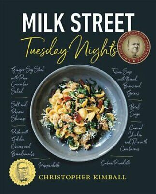 Milk Street: Tuesday Nights More than 200 Simple Weeknight Supp... 9780316437318